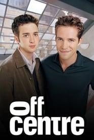 مشاهدة مسلسل Off Centre مترجم أون لاين بجودة عالية
