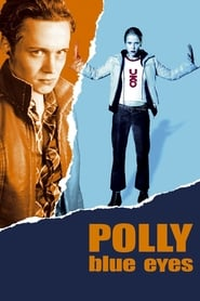 Polly Blue Eyes (2005) Zalukaj Online Cały Film Lektor PL