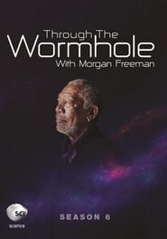 Through The Wormhole - Season 6 (2015) poster