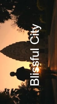 Blissful City