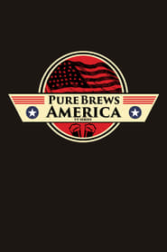 Pure Brews America streaming vf poster
