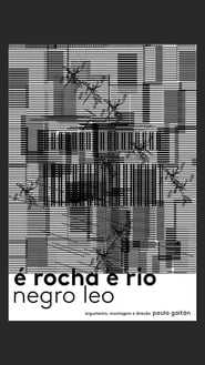 مشاهدة فيلم É Rocha e Rio, Negro Leo 2020 مترجم أون لاين بجودة عالية