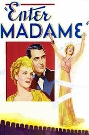 Enter Madame streaming