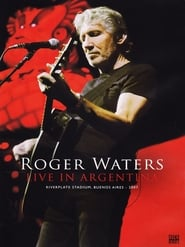 Roger Waters: Live in Argentina (2007)