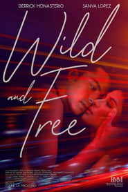 Wild and Free 2018 Full Movie