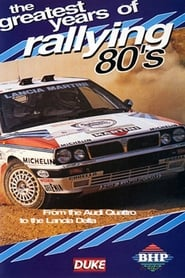 Greatest Years of Rallying 1980s 2003