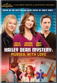Hailey Dean Mystery: Murder, With Love (2016)