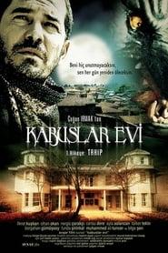 Kabuslar Evi - Takip 2006