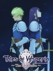 Tales of Vesperia: The First Strike (2009)