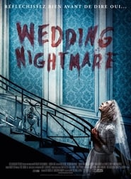 Wedding Nightmare  Streaming vf