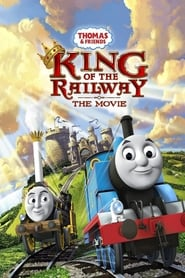 Poster Thomas & Friends: King of the Railway 2013