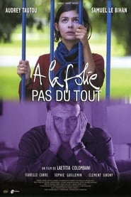 A La Folie Pas Du Tout – He Loves Me… He Loves Me Not (2002)