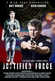 Justified Force (2019) CDA Online Cały Film Zalukaj