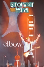 Elbow - Isle of Wight 2012 2012