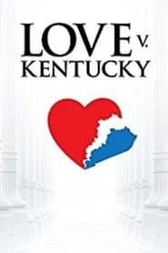 Love v. Kentucky