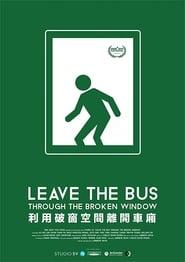Leave the Bus Through the Broken Window (2019) CDA Online Cały Film Zalukaj