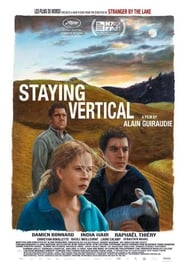 Staying Vertical / Rester Vertical 2016