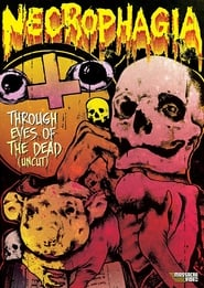 Necrophagia: Through the Eyes of the Dead 2002