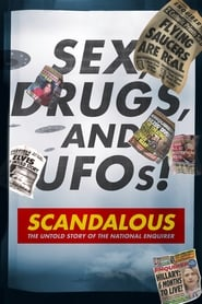Poster Scandalous: The Untold Story of the National Enquirer 2019