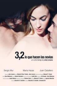 3,2 (lo que hacen las novias) 2011