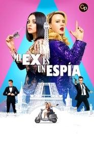 Ver Mi ex es un espía (2018) Online Pelicula Completa Latino Español en HD