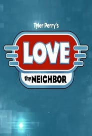 Love Thy Neighbor streaming vf poster