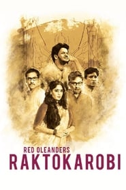 Red Oleanders Raktokarobi 2017 Movie Bengali WebRip 300mb 480p 1GB 720p 4GB 1080p