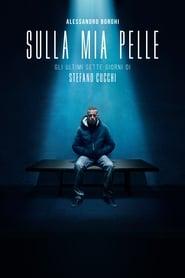 ดูหนัง On My Skin (Sulla mia pelle) (2018) รอยแผลแห่งความยุติธรรม [ซับไทย]
