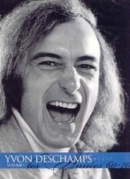 Yvon Deschamps Volume 1 – Les années 60-70