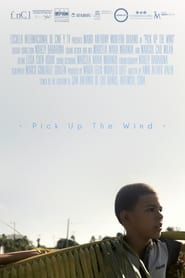Pick Up The Wind (2021)