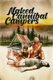 Naked Cannibal Campers [2020]