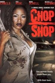 Chop Shop 2003
