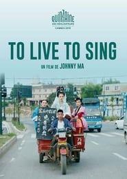To Live to Sing (2019)