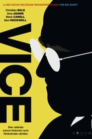 Vice - Streama Filmer Gratis