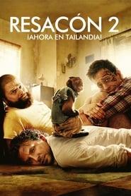 Ver Resacón 2, ¡Ahora en Tailandia! Online HD Español y Latino (2011)