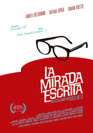La mirada escrita (2017) The Written Gaze
