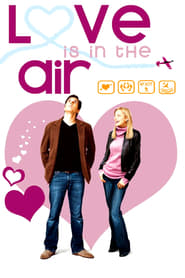 Nonton Love Is in the Air (2004) Film Subtitle Indonesia Streaming Movie Download