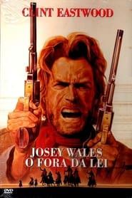 Josey Wales, o Fora da Lei