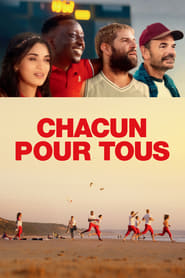 Chacun pour tous streaming sur Streamcomplet