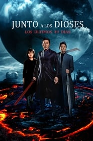 Junto a los Dioses Los Ultimos 49 Días (2018) | Along with the Gods: The Last 49 Days