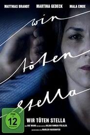 Wir töten Stella (2017)