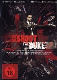 Shoot the Duke (2009)