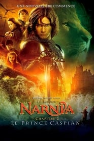 Le Monde de Narnia, chapitre 2 : Le Prince Caspian en streaming
