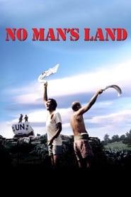 No Man's Land – Pământul nimănui (2001)