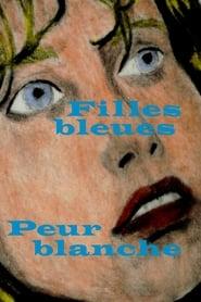 Filles bleues, peur blanche (2020)