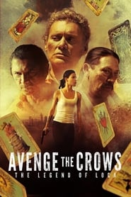 Imagen Avenge the Crows: The Legend of Loca