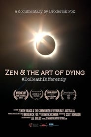 Zen & the Art of Dying (2015)