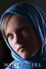 White Girl (2008)