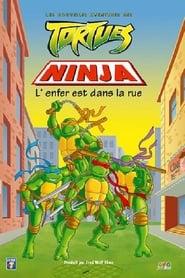 Les Nouvelles aventures des Tortues Ninja L'enfer est dans la rue