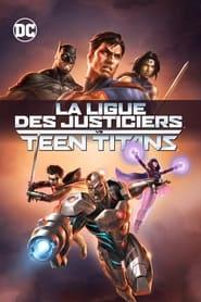 La Ligue des justiciers vs les Teen Titans movie